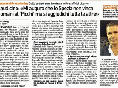 """Laudicino: """"Mi auguro che lo Spezia non vinca domani al 'Picchi' ma si aggiudichi tutte le altre"""" – La Nazione, 6 ottobre 2018"""