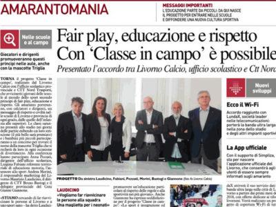 """Fair play, educazione e rispetto. Con """"Classe in campo"""" è possibile – Il Telegrafo, Cronaca Livorno, 29 settembre 2017"""
