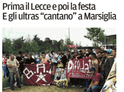 """Prima il Lecce e poi la festa. E gli ultras """"cantano"""" a Marsiglia – Il Tirreno, 18 maggio 2018"""
